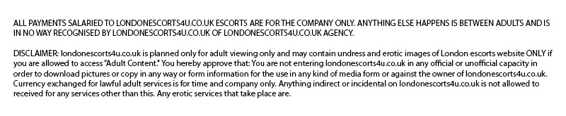 London Escorts 4u UK Disclaimer